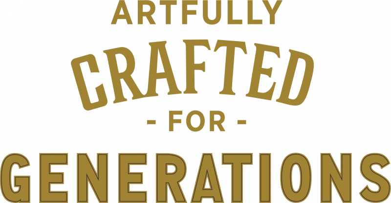 Artfully crafted for generations text.